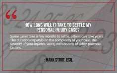 Question: How Long Will it Take to Settle My Injury Case? More questions? Contact us:    Sutliff & Stout  550 Post Oak Blvd #530   Houston, TX 77027   713-987-7111 https://myhoustoninjuryattorneys.com/