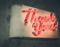 Thank You Neon (Photo by Ryan McGuire)