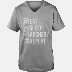 #Archery - Eat Sleep Repeat T-Shirt shirt, Order HERE ==> https://www.sunfrog.com/Holidays/109492644-290808117.html?53624, Please tag & share with your friends who would love it , #renegadelife #birthdaygifts #jeepsafari