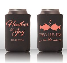 Two Less Fish in the Sea - Personalized Wedding Coozie on Etsy, $75.00