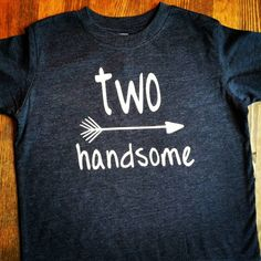 Boys 2nd Birthday Shirt - 2nd Birthday Shirt - Two Handsome Shirt - 2nd Birthday Boy - 2 Year Old Birthday - Two Year Old Birthday Shirt by SewLovedBaby on Etsy https://www.etsy.com/listing/398749409/boys-2nd-birthday-shirt-2nd-birthday