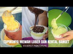Pantesan Rame Topingnya Mewah Kental Luber Banget Dijamin Spesial Banget Es Serut Pontianak Youtube Food Delicious Cooking