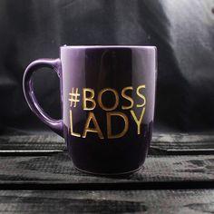 A personal favorite from my Etsy shop https://www.etsy.com/listing/490009197/boss-lady-mug-coffee-mug-tea-mug