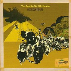 The Quantic Soul Orchestra Stampede Tru Thoughts