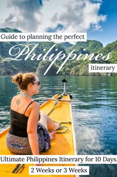 Ultimate Philippines Itinerary for 10 Days, 2 Weeks or 3 Weeks Travel Articles, Travel Advice, Travel Guides, Travel Tips, Travel Plan, Travel Pictures, Travel Photos, Philippines Travel, Best Places To Travel