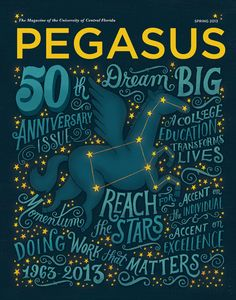 Really nice cover from Mary Kate McDevitt for Pegasus,the magazine for the University of Central Florida for their 50th anniversary