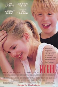 My Girl (1991)  | Genre: Drama, Family | Director: Howard Zieff  | Anna Chlumsky portrayed Vada to perfection. Dealing with life's harsher realities, her character and the people in her share an interesting journey. Dan Akroyd, Jamie Lee Curtis and the always-adorable-in-the-90s Macaulay Culkin help make this a memorable movie from my early teens.