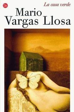 """Mario Vargas Llosa """"La casa verde"""" 1966"""
