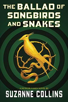 At long last, Suzanne Collins is returning to the world of Panem. Set 64 years before the events in The Hunger Games, The Ballad of Songbirds and Snakes takes New Hunger Games, Hunger Games Novel, The Hunger, Hunger Games Book Series, Suzanne Collins, Ya Books, Good Books, Books To Read, Teen Books