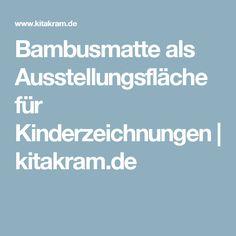 Bambusmatte als Ausstellungsfläche für Kinderzeichnungen | kitakram.de