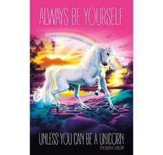 Always Be Yourself Poster ...Unless You Can Be A Unicorn. Hier bei www.closeup.de