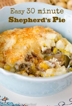 30 Minute Shepherd's Pie with ground beef, corn and potatoes | Bake for 30 minutes