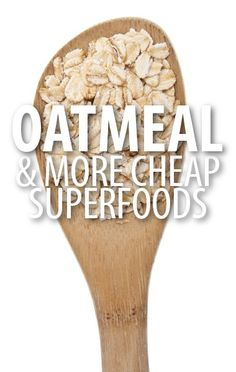 What are the most affordable superfoods you need to stock up on? Dr Oz said that you should benefit from the fiber content of Oatmeal and save on foods. http://www.recapo.com/dr-oz/dr-oz-diet/dr-oz-oatmeal-fiber-content-bananas-potassium-sweet-potatoes/