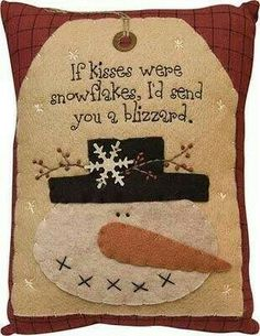 Snowman Kisses Blizzard - Primitive Country Rustic Winter Christmas Embroidered Seasonal Decor: Home & Kitchen Primitive Christmas, Christmas Snowman, Winter Christmas, All Things Christmas, Christmas Holidays, Christmas Decorations, Christmas Ornaments, Christmas Quotes, Christmas Pillow