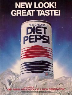 "My mom drank ""Diet Pepsi one small calorie, now you see it, now you don't!"""