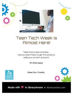 """Teen Tech Week is almost here. Let us  help you get the word out about your programs! Search in LibraryAware's  flyers-events section for """"teens""""."""