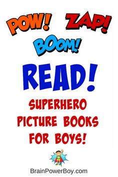 Pow! Zap! Boom! Superhero Picture Books for Boys. Non-commercial superhero books with boy appeal.