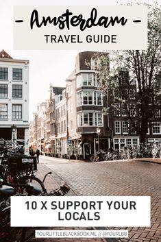 Laat jouw favoriete local ondernemingen weten dat je aan ze denkt! Amsterdam Travel Guide, Little Black Books, The Locals, Netherlands, The Good Place, Travel Tips, Restaurant, Places, The Nederlands