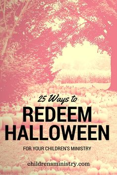 25 great ways to redeem halloween for your