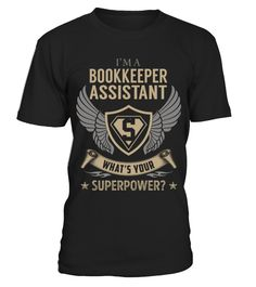 Bookkeeper Assistant - Superpower  => Check out this shirt or mug by clicking the image, have fun :) Please tag, repin & share with your friends who would love it. #bookkeepermug, #bookkeeperquotes #bookkeeper #hoodie #ideas #image #photo #shirt #tshirt #sweatshirt #tee #gift #perfectgift