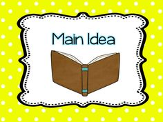 Check out the examples of books that teach main idea, inferring, alliteration, idioms, etc.