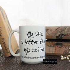 Mug for Him, Husband Mug, Anniversary Gift, Coffee Mug for Guys, Coffee Cup, Mug for Husband, Wedding Gift, Hubby Mug, Marriage, His & Hers by TheDecalShoppeInc on Etsy https://www.etsy.com/listing/501268812/mug-for-him-husband-mug-anniversary-gift