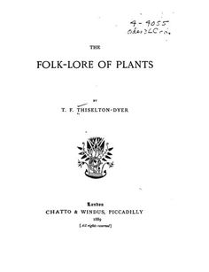 This is not your grandmother's book on botanicals! Divided into 23 chapters, this semi-scientific book delves into topics such as plant worship, plants in witchcraft, plants in fairy lore, love charms, dream plants, plant language, plants and their legendary history and more. - this link is broken, to read it go to this one: http://www.gutenberg.org/cache/epub/10118/pg10118.html