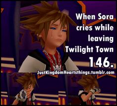 When Sora cries while leaving Twilight Town