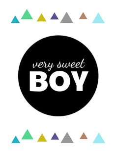 Plakat very sweet boy Project Life Cards, Baby Shop, Sweet Girls, Nursery Art, Illustration Kids, Collage, Wall Art, Wallpaper, Boys