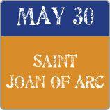 Saint Joan of Arc : The History of this saint.