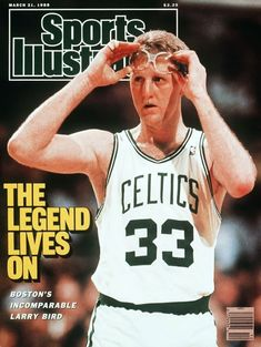 Larry Bird, born December 1956 in West Baden Springs, IN. Larry Bird, Celtics Basketball, Sports Basketball, Sports Magazine Covers, Si Cover, Sports Illustrated Covers, Celtic Pride, Coach Of The Year, Sports