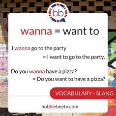 Slang: wanna