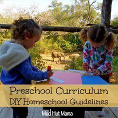 DIY Homeschool: Preschool Curriculum Guidelines - Mud Hut Mama