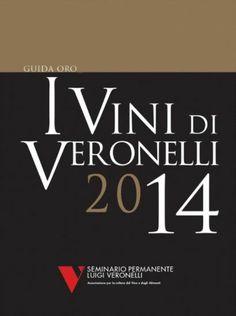Ottime referenze dei nostri vini su Veronelli 2014