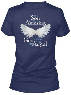 fd587af65e158 My Son Was So Amazing God Made Him An Angel Shirt My Sister