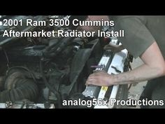 2001 Cummins Aftermarket Radiator Install (03/04/14)