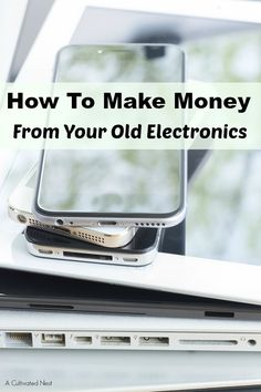 Need some extra cash? Is your home full of broken or unused electronics? Check out these ways to make money from your old electronics!
