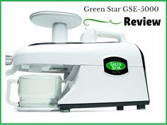 Green Star Elite GSE-5000 review : An Exclusive Overview