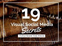 19 Visual Social Media Secrets from the Pros by Donna  Moritz via slideshare