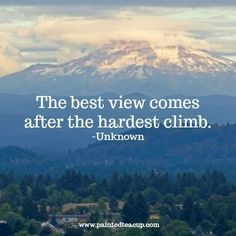 The best view comes after the hardest climb. Here are 6 quotes to encourage you and bring you hope when you are feeling frustrated, overwhelmed and feel like you've hit rock bottom. Happy Quotes, Positive Quotes, Me Quotes, Funny Quotes, Quotes To Live By, You Rock Quotes, Quotes On Hope, New Start Quotes, Funny Health Quotes
