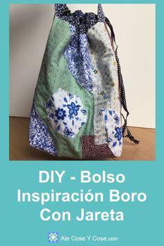 Bolso Inspiracion Boro Con Jareta - Ale Cose y cose Drawstring Bag Tutorials, Quilt Studio, Boro, Fabric Scraps, Quilting Projects, Sewing Tutorials, Drawstring Backpack, Free Pattern, Quilts