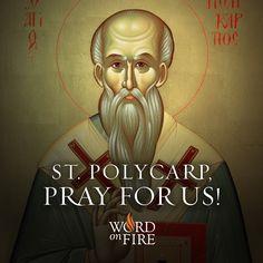 Saint Polycarp, pray for us!  #Catholic #pray