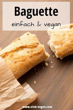 Rezept für ein klassisches Baguette     #vegan #veganbacken #brot #baguette Baguette, Bread, Ethnic Recipes, Food, Vegan Bread, Vegane Rezepte, Small Bakery, Food Food, Bakken