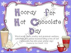 Hooray for Hot Chocolate!! Enter for your chance to win 1 of 3.  Hooray for Hot Chocolate Day (51 pages) from The Caffeinated Classroom on TeachersNotebook.com (Ends on on 1-28-2014)  This unit will give you a week or more of math, and ELA activities that are centered around winter and hot chocolate! Then use the hot chocolate mug graphic to earn marshmallows and celebrate with a real cup!