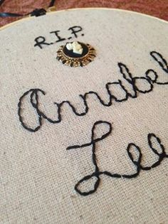RIP Annabel Lee Poe Inspired Halloween Hand Embroidery