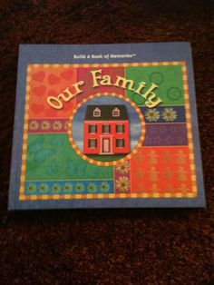 Build A Book Of Memories: Our Family
