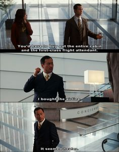 """Saito: """"I bought the airline. It seemed neater."""" Inception"""