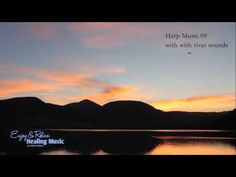 Healing and Relaxing Music Harp Music 09 and River Sounds - YouTube