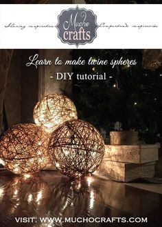 Twine Spheres - DIY TUTORIAL - A BIG Impact with a small budget! Twine spheres are the A BIG Impact with a small budget! Twine spheres are the Festival Diy, Diy Fest, Twine Crafts, Diy And Crafts, Rustic Crafts, Diy Lampe, Tutorial Diy, Globe Decor, Christmas Crafts