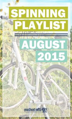 Spinning playlist – August 2015. If you teach spinning, spin, indoor cycling or whatever the heck you wanna call it then I'm sharing my spin playlists on my website! Stop by to check out August 2015!